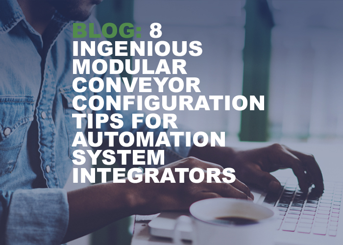 8 Ingenious Modular Conveyor Configuration Tips for Automation System Integrators - Resource Image