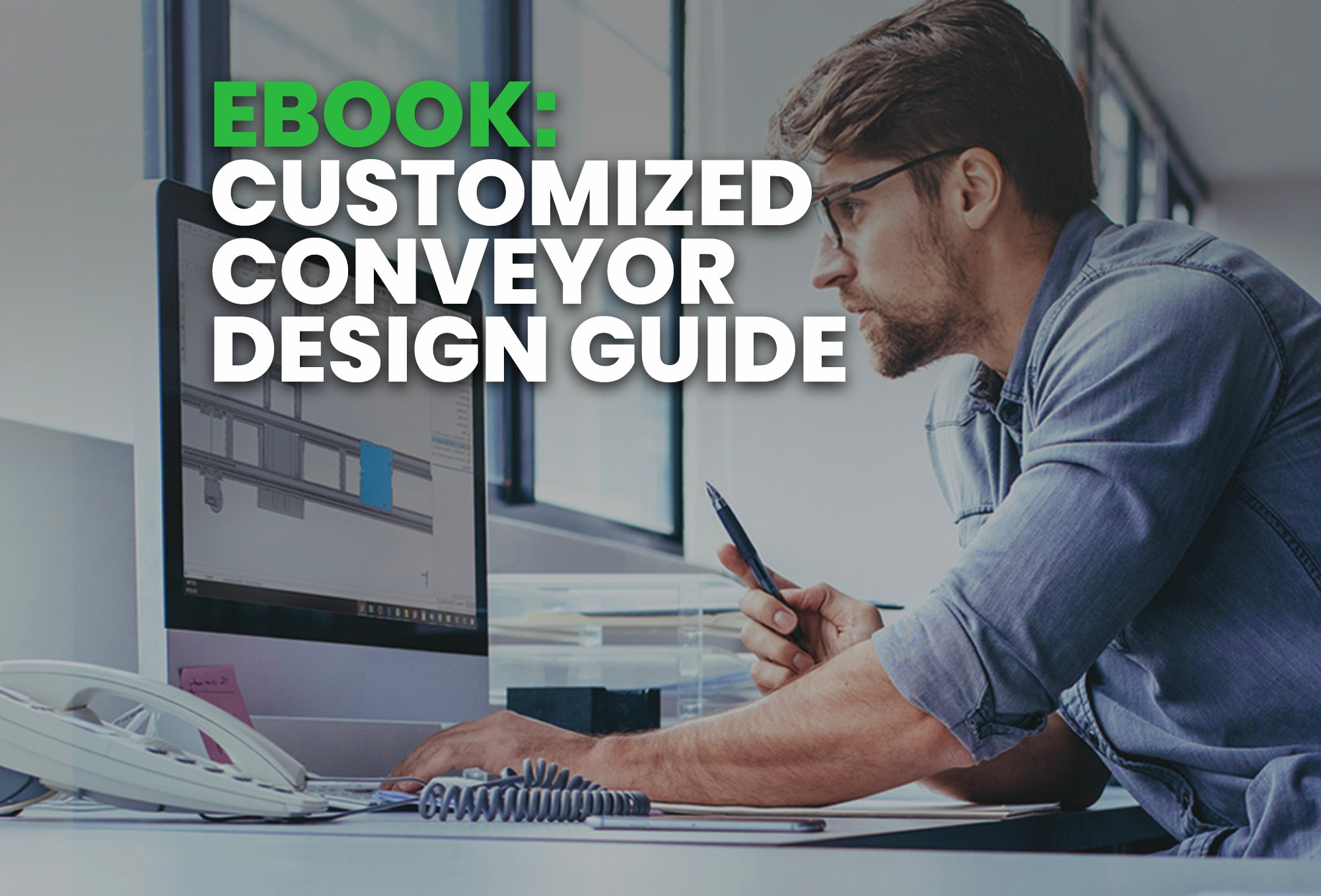 ebook- Customized Conveyor  Design Guide