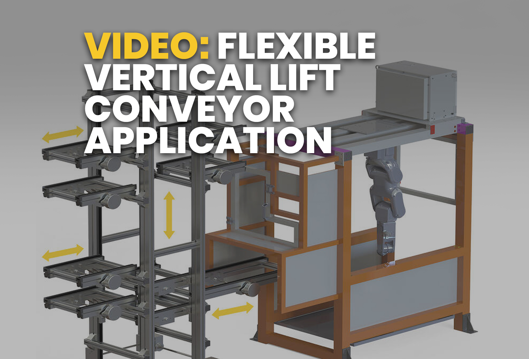 video- Flexible Vertical Lift Conveyor Application