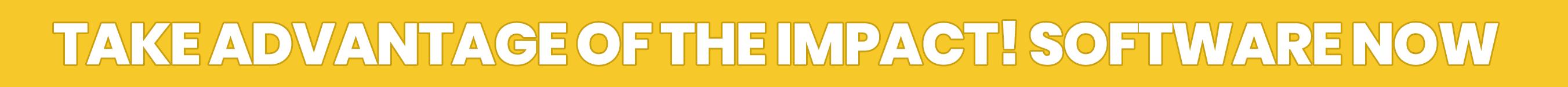take advantage of IMPACT.png