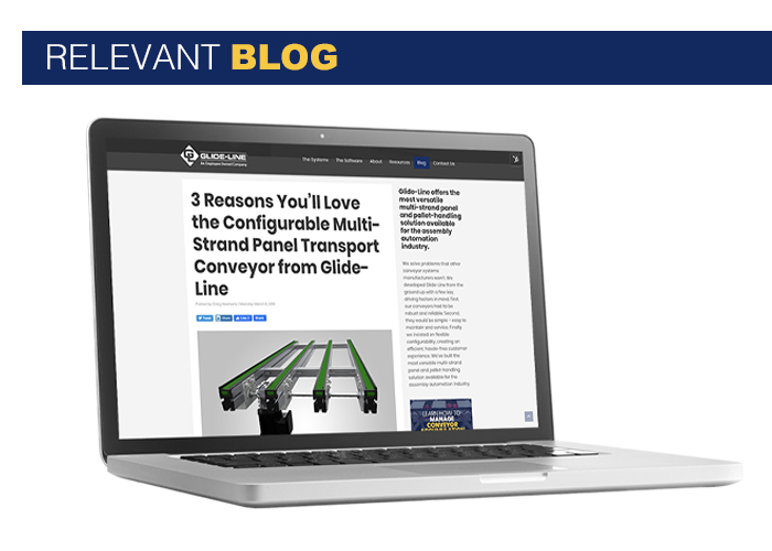 3 Reasons You'll Love the Configurable Multi-Strand Panel Transport Conveyor from Glide-Line - blog