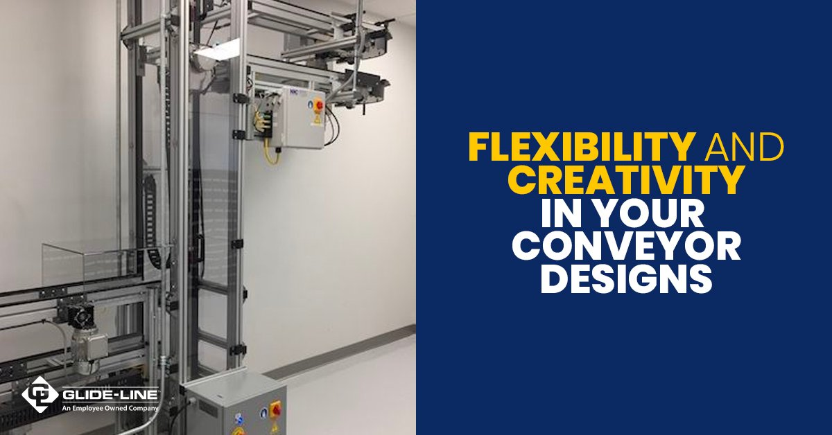 5 Conveyor Design Tips That Allow for Creative Solutions – from Glide-Line