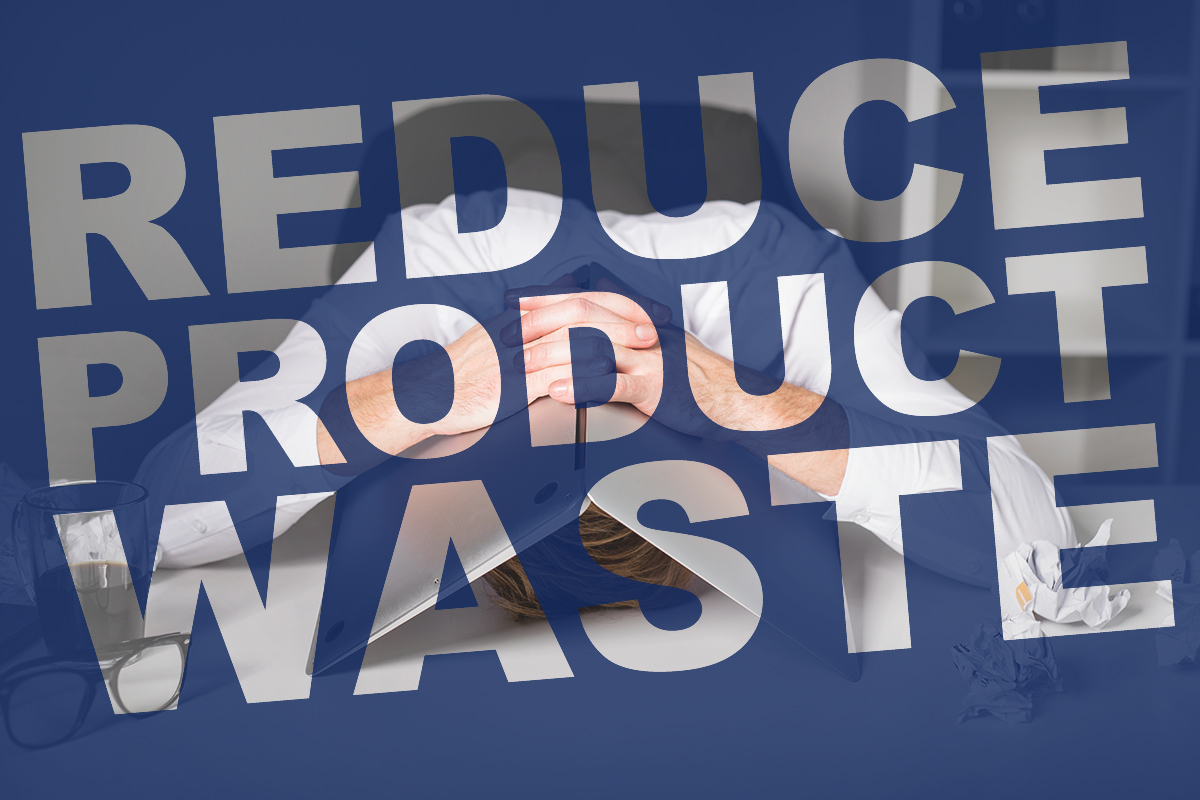 Reduce product waste